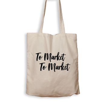To Market, To Market - Tote Bag