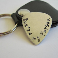 "Hand Stamped Guitar Pick with Leather Key Chain Case ""you're my person"" / Custom Guitar Pick / Custom Key Chain"