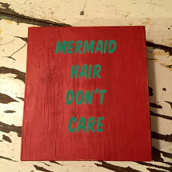 Mermaid Hair Don't Care Sign Mermaid Sign Nautical by DashofFlair