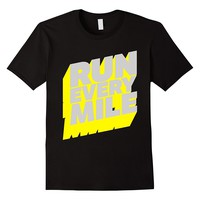 Run Every Mile Fitness T-Shirt