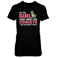 All This Girl Cares About Are Donkeys T-shirt