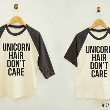Unicorn Hair Don't Care Shirt Instagram Tumblr Fashion Unicorn Shirt Baseball Tee Raglan Baseball Shirt Unisex Shirt Women Shirt Men Shirt