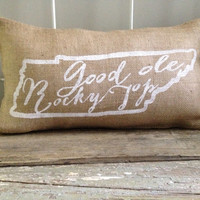 "Burlap Pillow, University of Tennessee fight song - ""Good 'Ole Rocky Top""- Custom Made to Order, Graduation Gift"