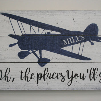 Wood Sign Oh The Places You'll Go Pallet Sign Boys Nursery Decor Boys Room Decor Vintage Airplane Nursery Wall Decor Personalized Nursery