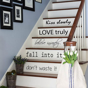 Family Wall Decals Quote Kiss Slowly Love Truly Believe Insanely Staircase Stairway Stairs Words Vinyl Decal Sticker Living Room Decor kk835