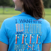 Wild, Beautiful, and Free