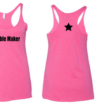 Trouble Maker Tank Top