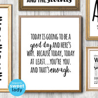 INSTANT DOWNLOAD - Dear Evan Hansen / Today Is A Good Day