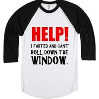 HELP! I FARTED AND CAN'T ROLL DOWN THE WINDOW