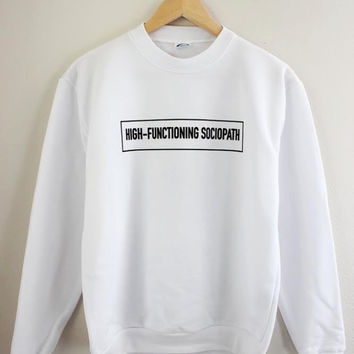 High-Functioning Sociopath Graphic Crewneck Sweatshirt - Sherlock Inspired