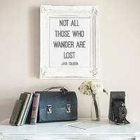 Not All Those Who Wander Are Lost by JRR Tolkien Wall Art Print, Digital Wall Decor, Digital Art