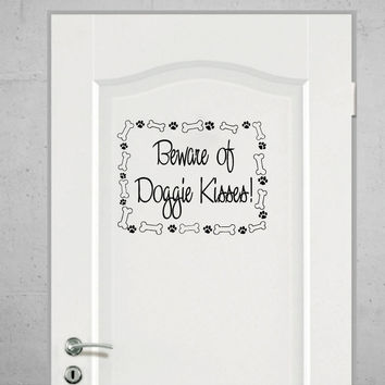 Beware of Doggie Kisses with Bones and Pawprints Vinyl Dog Wall Words Decal