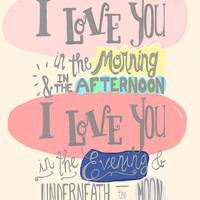 I Love You In The Morning poster print, baby girl nursery wall quote, hand lettered little girl room decor, Skidamarink 11x14 child song art