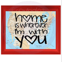 Home is Wherever I'm with You Vinyl  Decal For Car Laptop Tablet - Sweet Gift for Boyfriend Girlfriend Newlywed Bride