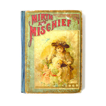 Mirth and Mischief  A Collection of Rhymes and Stories 1895