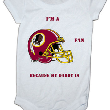 My Daddy is A Redskins Fan Baby Onesuit