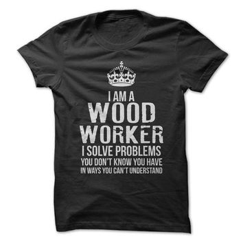 I'm A Woodworker - On Sale