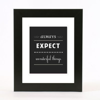 always expect wonderful things wall art 8x10 custom color print