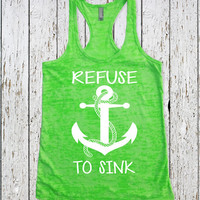 Fitness Tank Top / REFUSE to SINK / Women's Workout Tank Top / Crossfit Tank top / Gym Tank Top / Womens Workout Tanktop / Anchor Tank Top