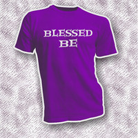 Blessed Be pink black white purple adult unisex shirt, Wiccan Pagan Buddhism clothing gift idea him her, Wiccan hello goodbye blessing tee