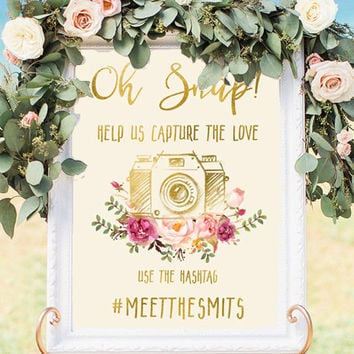 Oh Snap Wedding Sign Printable Wedding Hashtag Sign Floral Wedding Signs Pink Peony Faux Gold Foil Instagram Sign Personalized Wedding Sign