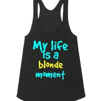 My life is a blonde moment-Female Athletic Tri Black Tank