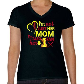 Softball Mom Shirt; I'm Not Just Her Mom I'm Softball Mom T-Shirt