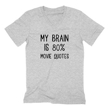 My brain is 80% movie quotes, funny sarcastic saying gift for teenagers, graphic  V Neck T Shirt