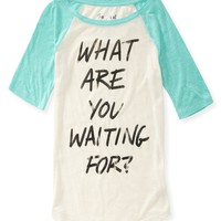 Waiting For Raglan Graphic T - Aeropostale