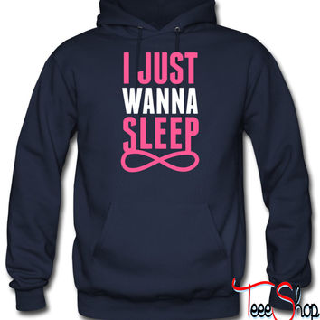 I Just Wanna Sleep Foreve hoodie