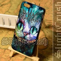 We're All Mad Here - iPhone 4/4s/5/5s/5c Case - Samsung Galaxy S3/S4/S3-mini Case - Black or White