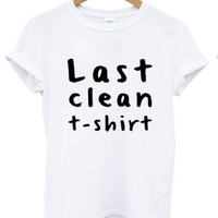 LAST CLEAN T-SHIRT T shirt Tshirt Tee Tumblr blanc unisexe fashion women pink white tee shirt tumblr graphic size S M L - 5sos one direction