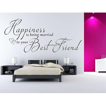 Happiness Is Being Married To Your Best Friend Wedding Custom Vinyl Lettering
