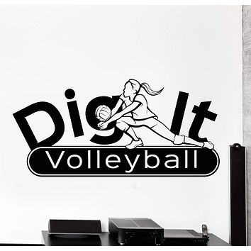 Wall Vinyl Decal Dig It Girl Volleyball Player Sport Quote Words Home Decor Unique Gift z4324