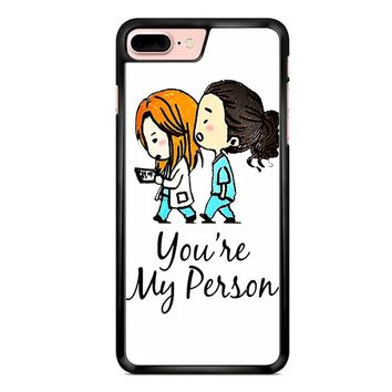 Grey S Anatomy - You Are My Person iPhone 7 Plus Case