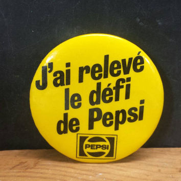 80s French Pepsi Challenge Pin Vintage Pinback Button J'ai Releve Le Defi De Coke Soda Pop Drinks Retro Collectible France