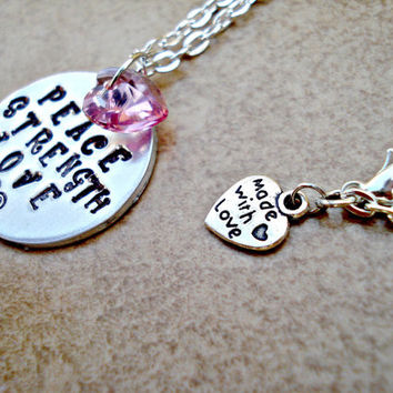 Peace, Strength, Love Hand Stamped Pendant with Swarovski Crystal Heart Charm Necklace -Silver Link Chain - Custom Order