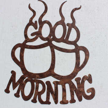 Good Morning Coffee Cups Kitchen Decor Metal Wall Art