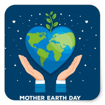 Mother Earth Day Square Sticker