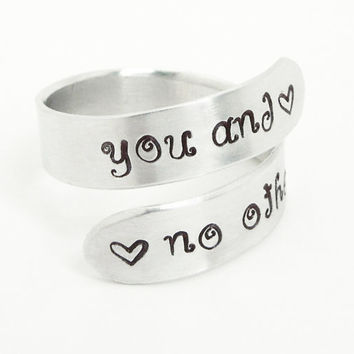 Stamped You and No Other ring - Relationship ring Promise ring - Adjustable aluminum silver tone ring