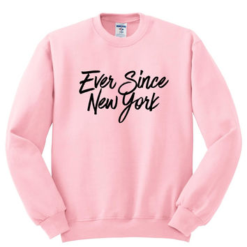"Harry Styles ""Ever Since New York"" Crewneck Sweatshirt"