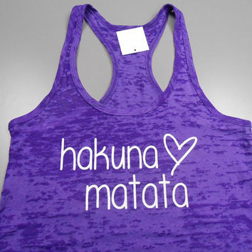 Hakuna Matata Tank Top. No Worries Burnout Tank Top. Womens Workout Tank Top. Crossfit Tank Top. Exercise Tank Top. Workout Burnout Tank.