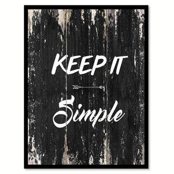 Keep it simple Motivational Quote Saying Canvas Print with Picture Frame Home Decor Wall Art