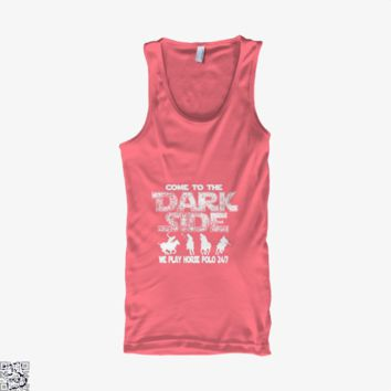 Come To The Dark Side, Horse Tank Top