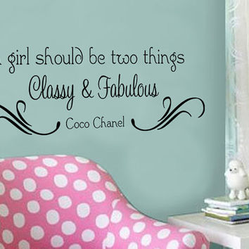 a girl should be two things, Classy & Fabulous Coco Chanel Quote Vinyl Wall Decal