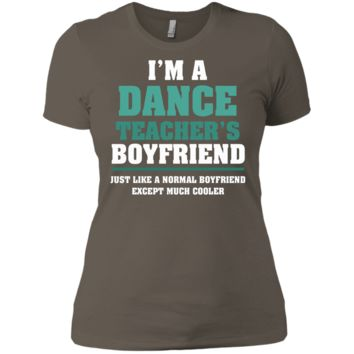 I'm A DANCE TEACHER T-Shirt