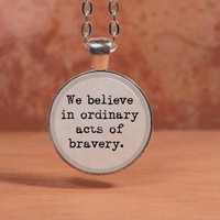 "Divergent ""We believe in ordinary acts of bravery"" Dauntless Pendant Necklace Inspiration Jewelry"