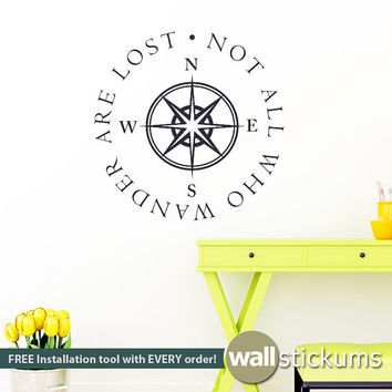 Wall Decal - Not All Who Wander Are Lost Quote With Compass College Dorm, Classroom Vinyl Wall Art Decal Wall Decor Lettering - WD0297