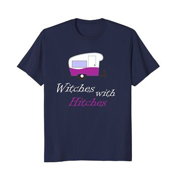Witches With Hitches Witchy Woman RV Camping Travel T Shirt