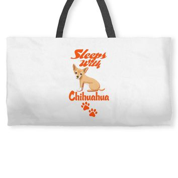 Sleeps With Chihuahua Weekender Totes